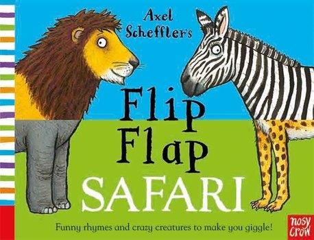 Axel Scheffler's Flip Flap Safari (1)